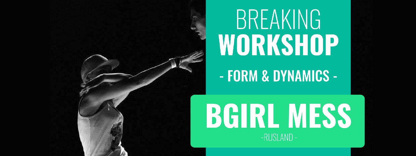 Workshop bgirl mess @H3C