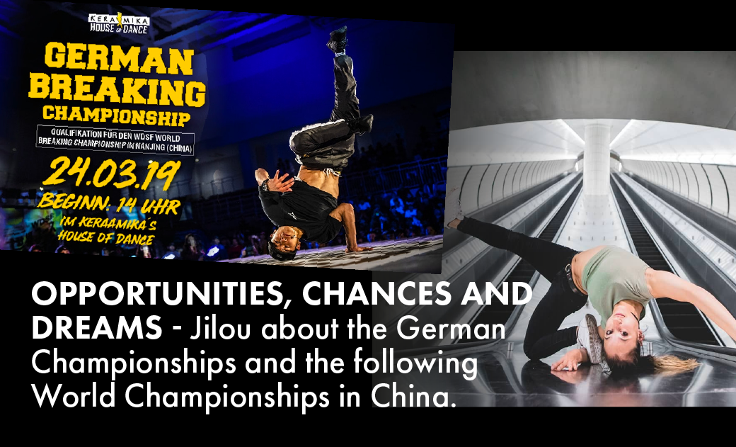 Jilou about the German & International Breaking Championships